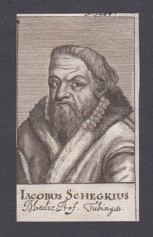 17. Jh. Jakob Schegk physician doctor Arzt Doktor Tübingen Portrait Kupferstich
