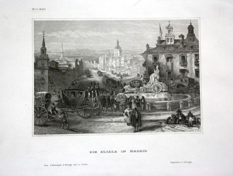 Ca. 1840 Madrid Alcala Ansicht view Spain Espana Spanien Stahlstich engraving