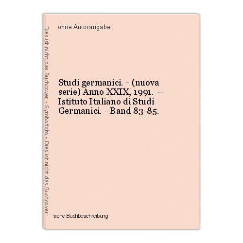 Studi germanici. - (nuova serie) Anno XXIX, 1991. -- Istituto Italiano di Studi