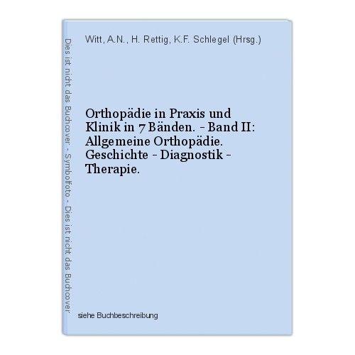 Orthopädie in Praxis und Klinik in 7 Bänden. - Band II: Allgemeine Orthopädie. G
