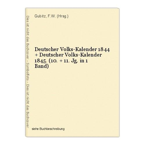 Deutscher Volks-Kalender 1844 + Deutscher Volks-Kalender 1845. (10. + 11. Jg. in