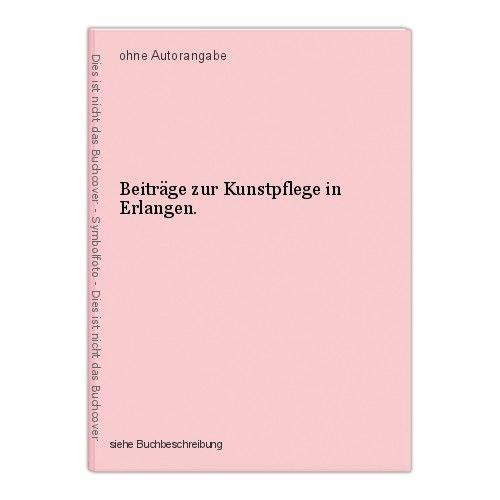 Beiträge zur Kunstpflege in Erlangen.