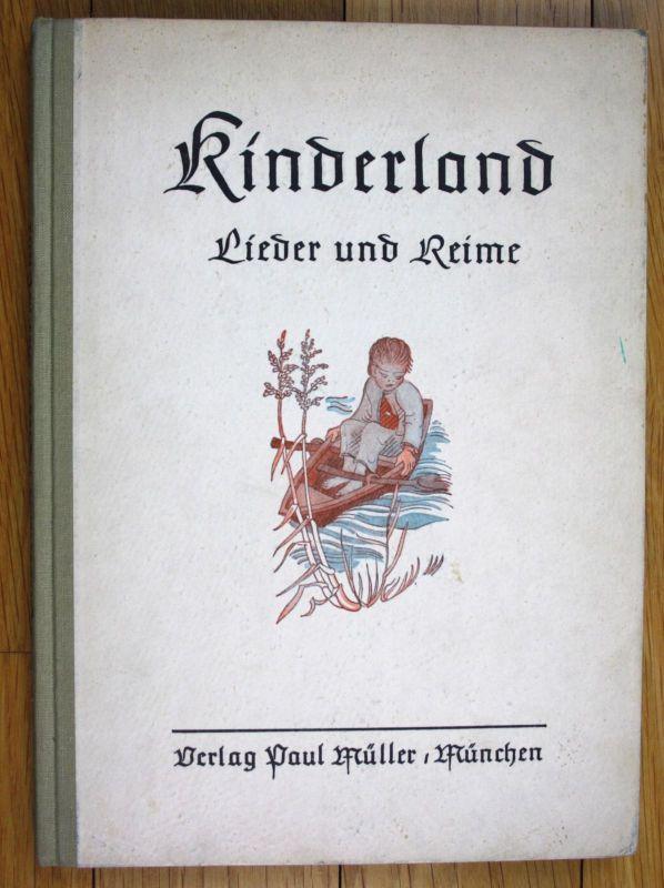 1950 Eberhard von Cranach Sichart Kinderland Lieder und Reime Kinderbuch