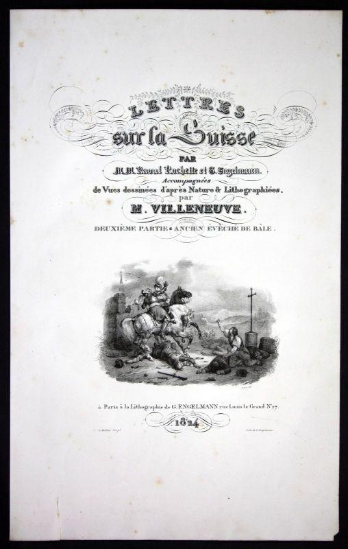 1824 Lettres sur la Suisse Villeneuve Titel Schweiz Suisse Lithographie