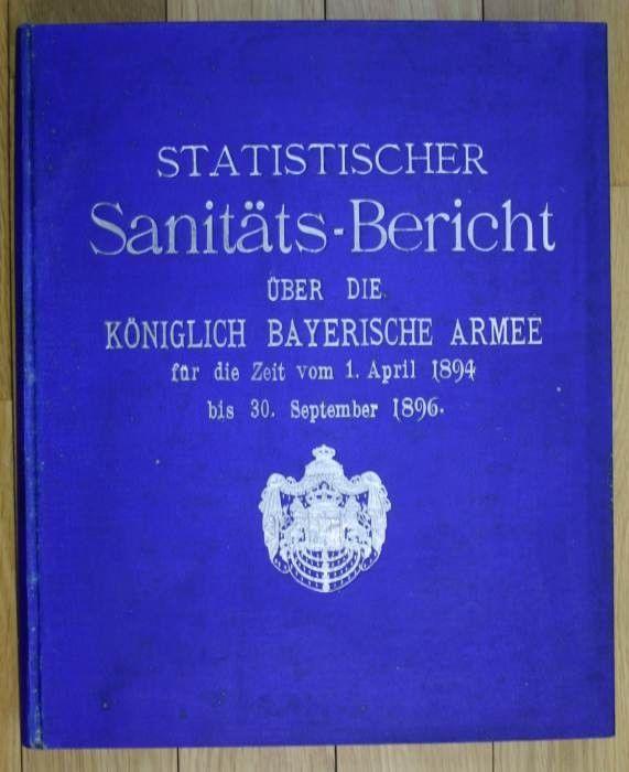 Sanitäts-Bericht über die Königlich Bayerische Armee für die Zeit vom 1.  105312