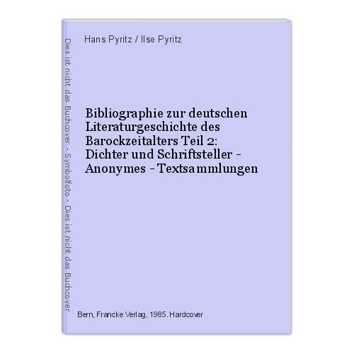 Bibliographie zur deutschen Literaturgeschichte des Barockzeitalters Teil 2: Dic
