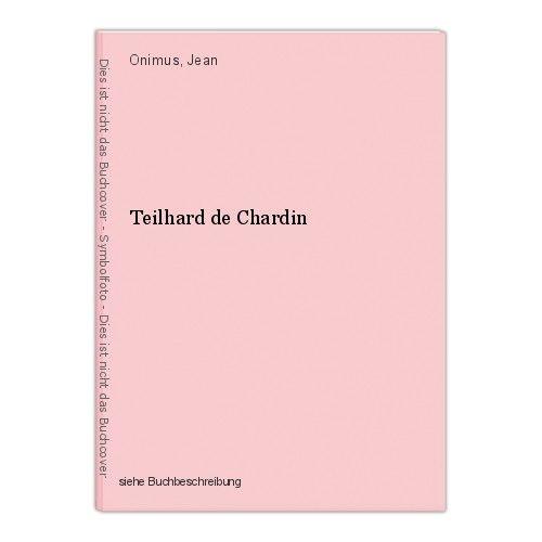 Teilhard de Chardin Onimus, Jean