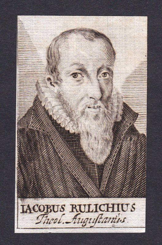 Jacob Rulich / theologian Theologe Geistlicher Augsburg Portrait Kupferstich