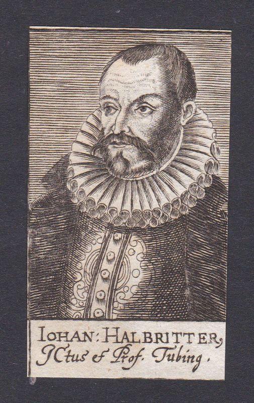 17. Jh. - Johann Halbritter / lawyer Jurist Tübingen Portrait Kupferstich