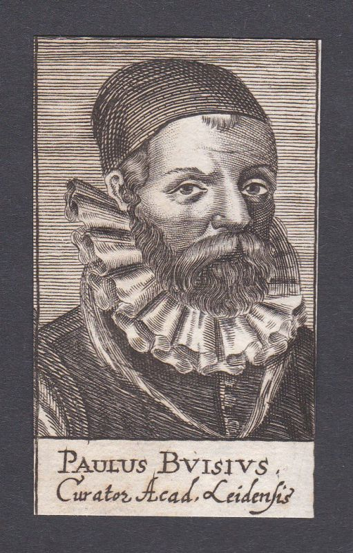 17. Jh. - Paulus Buisius consultant Berater Curator Leiden Portrait Kupferstich