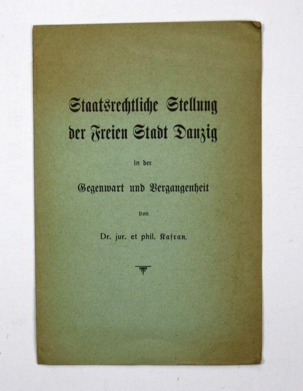 Kafran Staatsrechtliche Stellung der Freien Stadt Danzig ca. 1920 Polen Gdansk