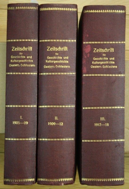 Zeitschrift für Geschichte und Kulturgeschichte. Österreich-Schlesiens. 1.-13. J