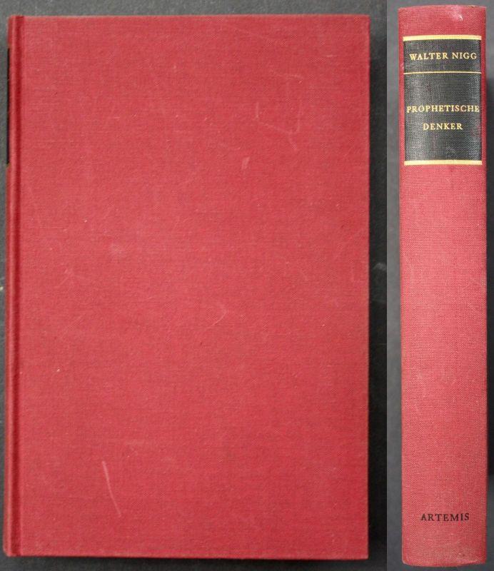 1968 W.Nigg Prophetische Denker - Nietzsche Kierkegaard Dostojewskij Philosophie