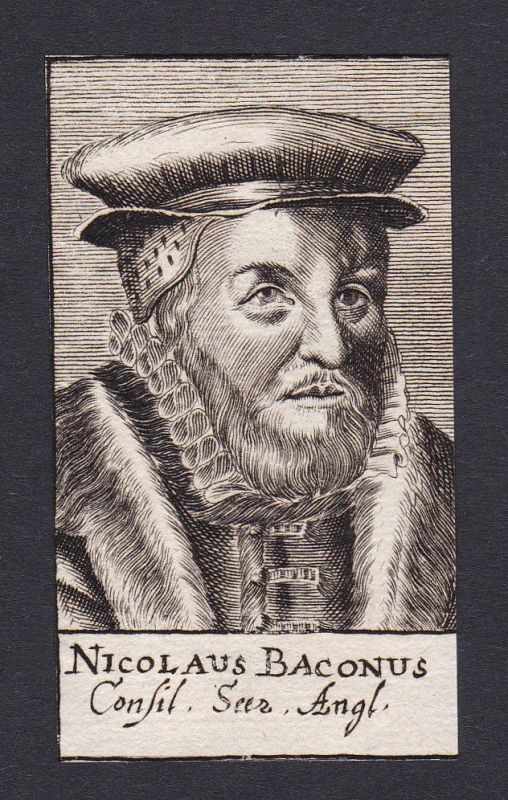 17. Jh. - Nicholas Bacon / philosopher Staatsmann Portrait Kupferstich
