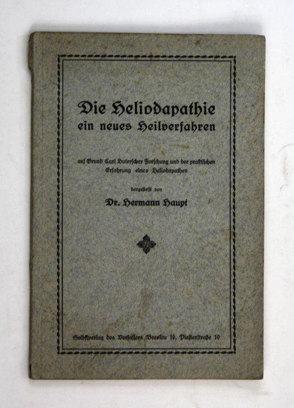 1920 Hermann Haupt Die Heliodapathie, ein neues Heilverfahren Carl Huterscher