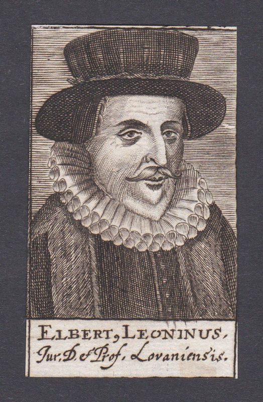 17. Jh. - Elbertus Leoninus / jurist statesman Staatsmann Portrait Kupferstich