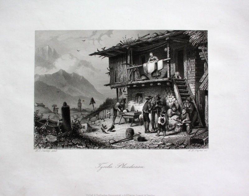 1850 - Tirol Südtirol Bauernhaus Bauern Dorfleben Familie engraving Stahlstich