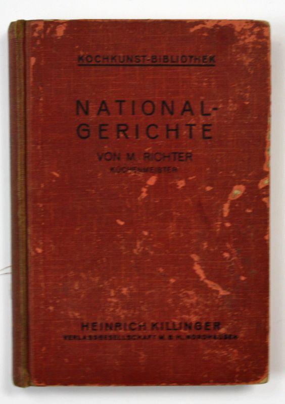 Ca. 1900 Richter, M. National-Gerichte Kochkunst Rezepte Kochbuch