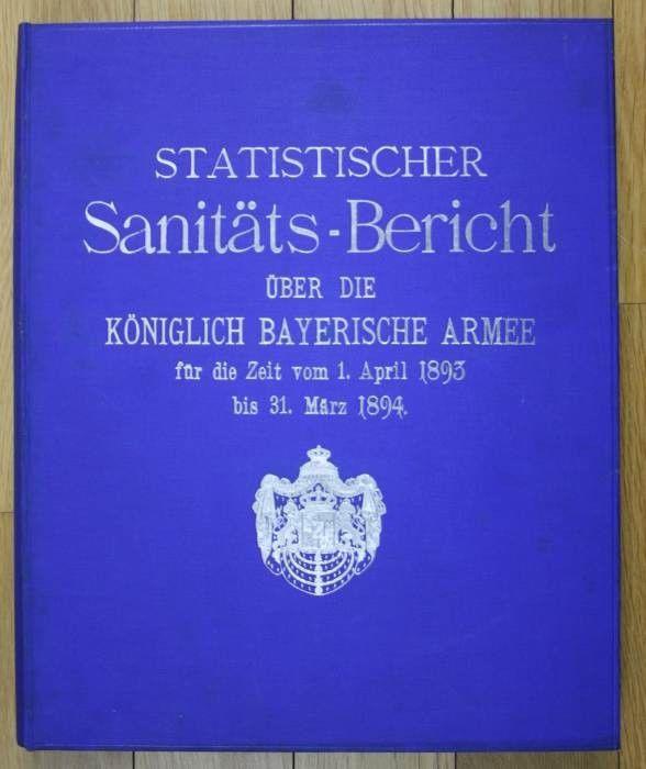 Sanitäts-Bericht über die Königlich Bayerische Armee für die Zeit vom 1.  105315