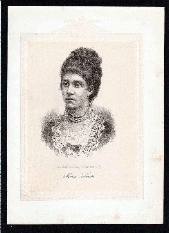 1875 - Marie Theresia von Österreich Erzherzogin Habsburg Lithographie Portrait