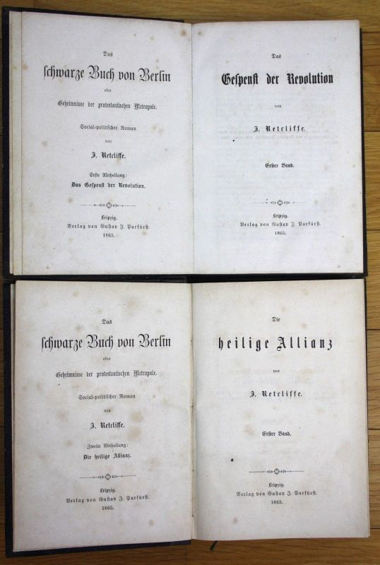 1865 J. Retcliffe Das Schwarze Buch von Berlin Gespenst der Revolution 2 Bände