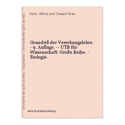 Grundriß der Vererbungslehre. - 9. Auflage. -- UTB für Wissenschaft: Große Reihe