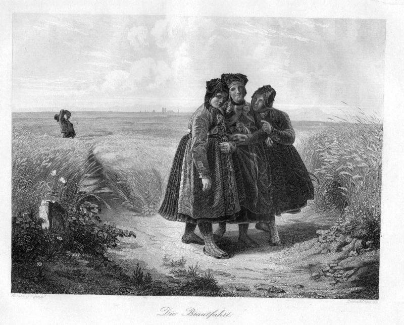 1845 - Braut Brautfahrt Frauen Mädchen Feld Bauern Original Stahlstich engraving