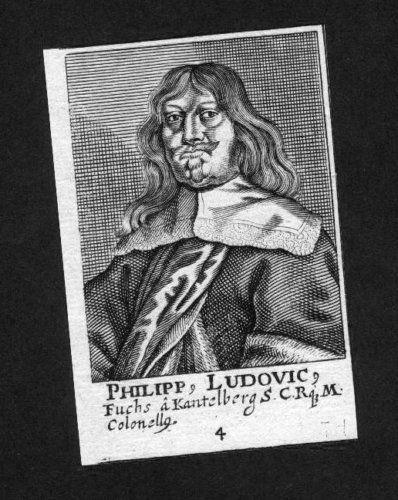 1650 Philipp Ludwig Fuchs v. Kantelberg Kupfer Portrait Kupferstich engraving