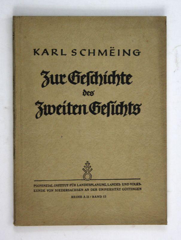 1943 Karl Schmeing Zur Geschichte des Zweiten Gesichts. Eidetik Niedersachsen