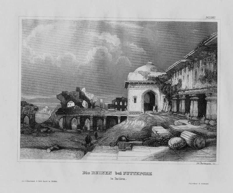 1840 - Ruinen Futtepore Fatehpur Sikri Agra Indien India engraving Stahlstich