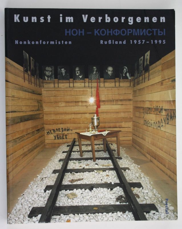 Erofeev Martin Kunst im Verborgenen Nonkonformisten Russland 1957-1995