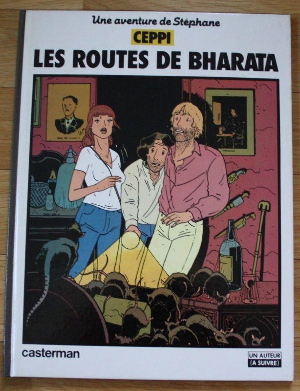 Stéphane Ceppi - Les routes de Bharata - Comic - 1982