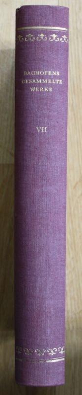 1958 - Johann Jakob Bachofen Gesammelte Werke 7 Unsterblichkeitslehre Grablampen