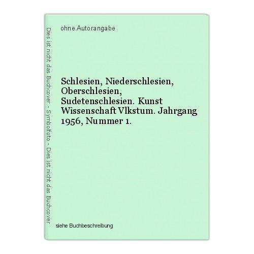 Schlesien, Niederschlesien, Oberschlesien, Sudetenschlesien. Kunst Wissenschaft