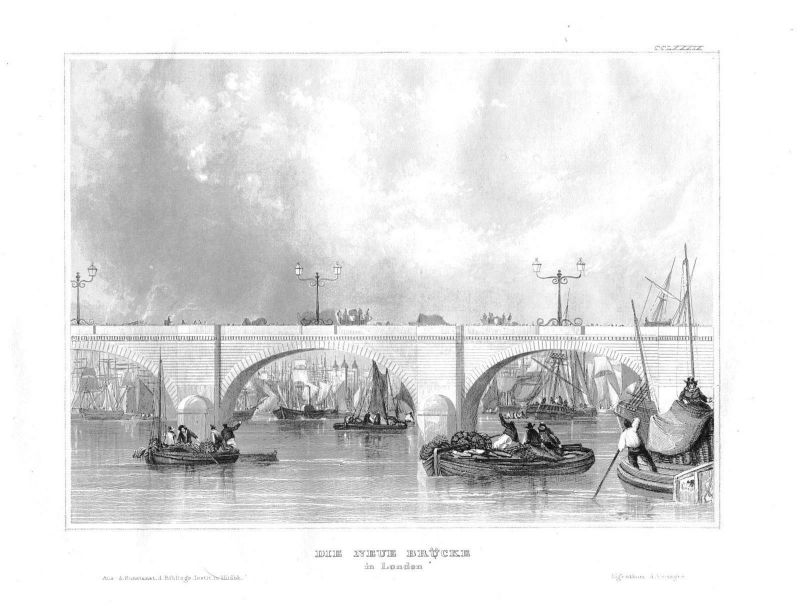 1840 - New London Bridge Brücke England Great Britain  Stahlstich engraving