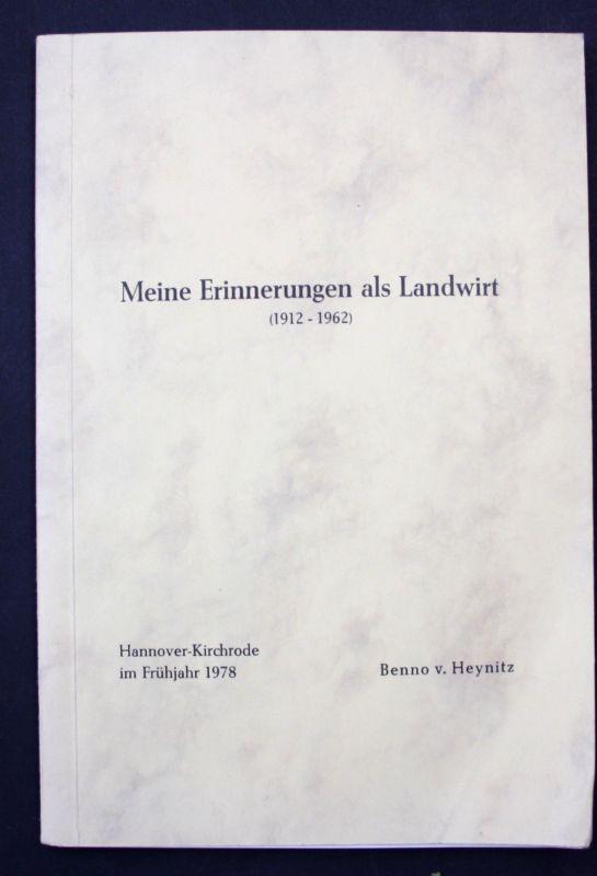1978 Heynitz, B. Meine Erinnerungen als Landwirt (1912-1962) Literatur