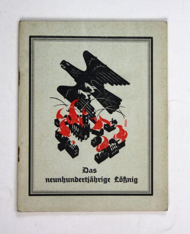 1940 Willy Schneider neunhundertjährige Lößnig Geschichte Lößnig Leipzig Chronik