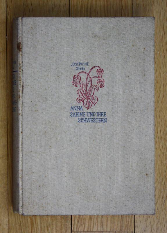 1920 Anna Sabine und ihre Schwestern Josefine Siebe Mädchenroman Roman