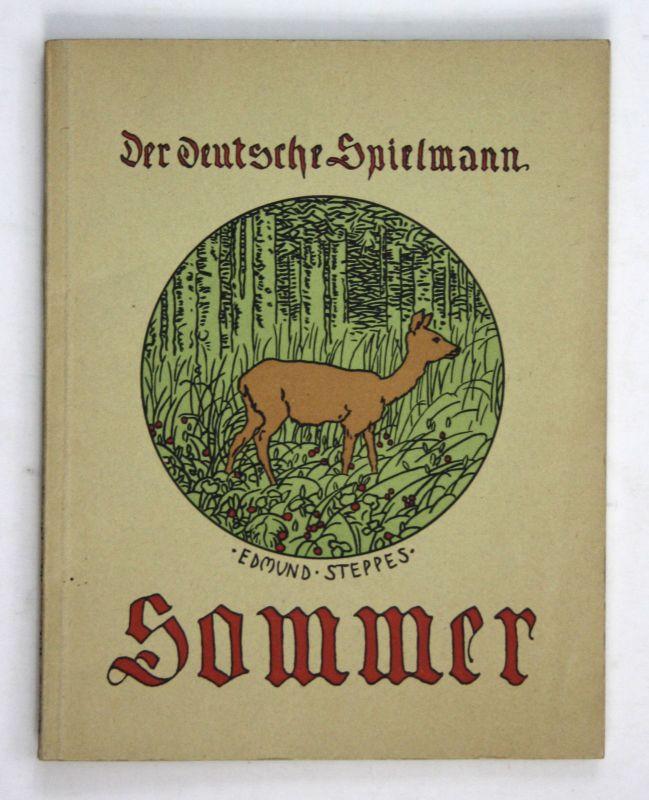 1924 Ernst Weber Der deutsche Spielmann Der deutsche Sommer Ernten Jugendstil