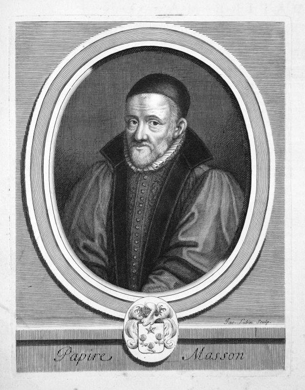Jean Papire Masson Historiker historian historien Portrait Kupferstich engraving