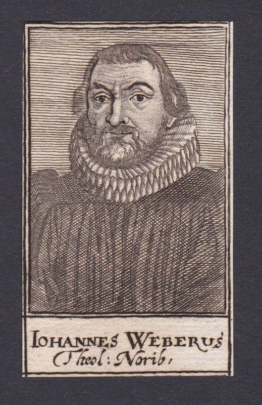 17. Jh. Johannes Weber / theologian Theologe Nürnberg Portrait Kupferstich