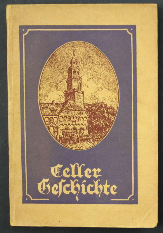 1926 Otto Weltzien Celler Geschichte Celle Chronik Landeskunde