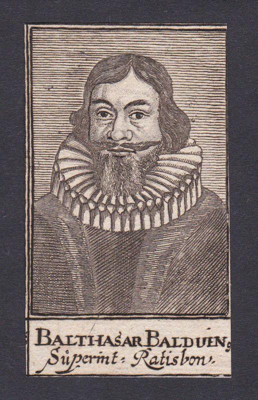 17. Jh. Balthasar Balduin / theologian Theologe Regensburg Portrait Kupferstich