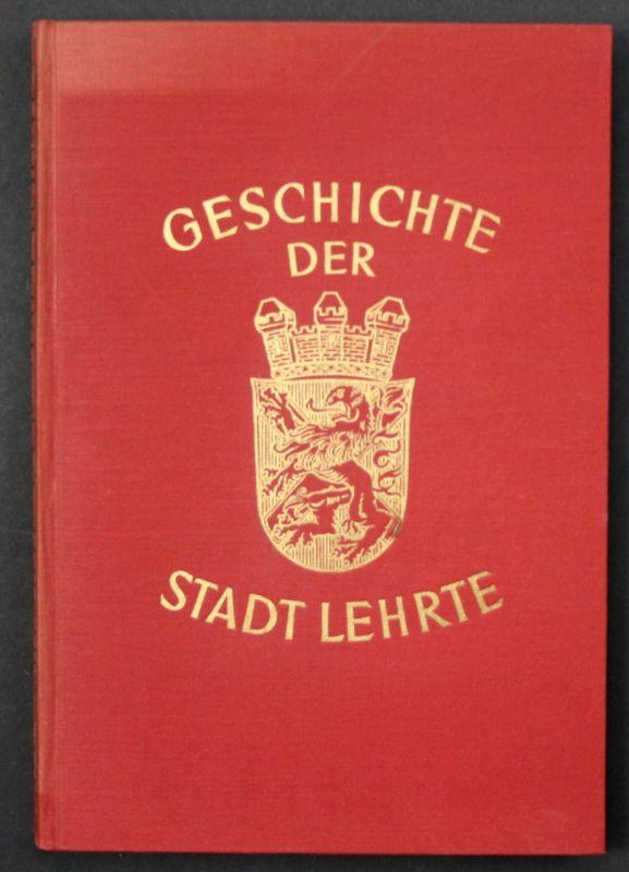 1954 Paul Bode Geschichte der Stadt Lehrte Landeskunde Chronik