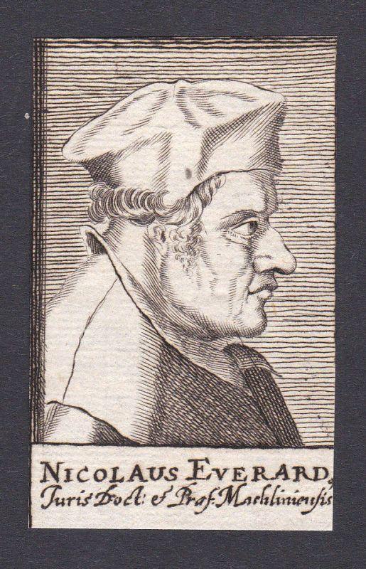 17. Jh. Nicolaus Everardus / lawyer Jurist Holland Portrait Kupferstich
