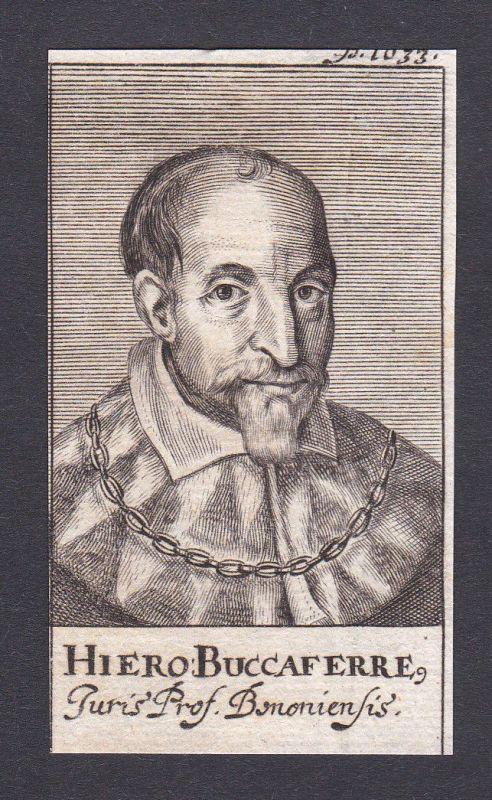 17. Jh. Hieronimus Buccaferre / professor Professor Bologna Portrait Kupferstich