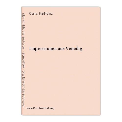 Impressionen aus Venedig Oerte, Karlheinz 0