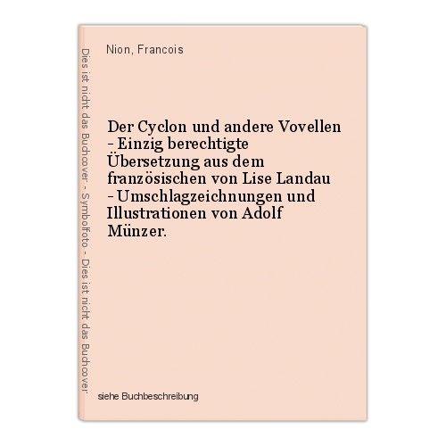 Der Cyclon und andere Vovellen - Einzig berechtigte Übersetzung aus dem französi