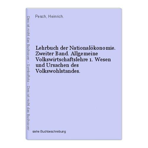 Lehrbuch der Nationalökonomie. Zweiter Band. Allgemeine Volkswirtschaftslehre 1.