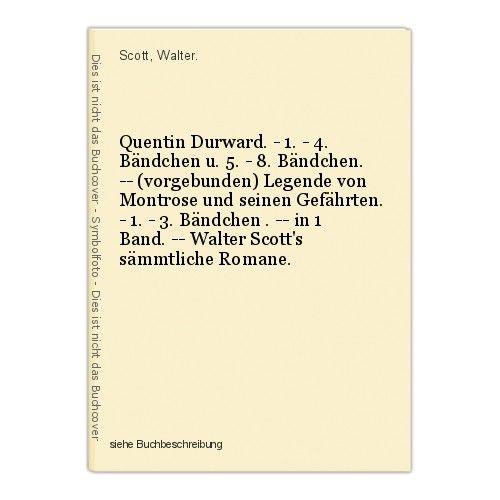 Quentin Durward. - 1. - 4. Bändchen u. 5. - 8. Bändchen. -- (vorgebunden) Legend 0